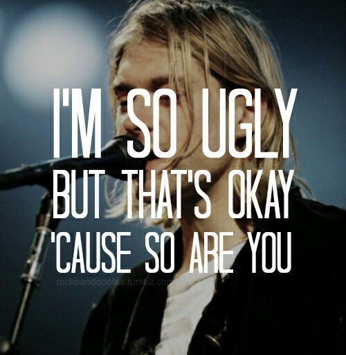 I love the song Lithium so much specifically because of this one line