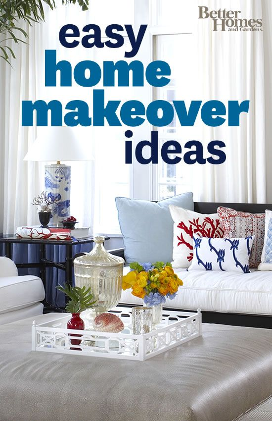 Use our easy home makeover ideas to reinvent your home!