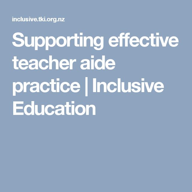 Supporting effective teacher aide practice | Inclusive Education