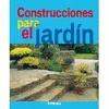 Construcciones para el jardin ... Los consejos de un experto para diseñar el jardín y construir los distintos elementos que lo embellecen y completan: paseos, escalones y  escaleras, terrazas, muretes..., cuáles son las herramientas y materiales adecuados, instrucciones para su preparación y puesta en práctica paso a paso. ... http://www.imosver.com/es/libro/construcciones-para-el-jardin_0339980200