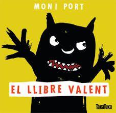Moni Port. El llibre valent