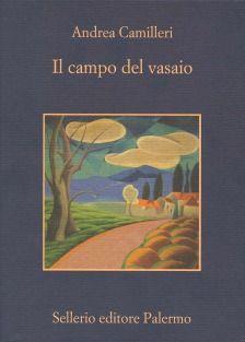 Il campo del vasaio - Andrea Camilleri