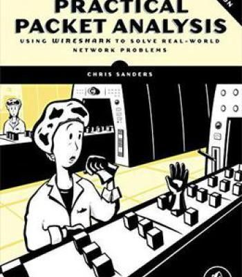 Practical Packet Analysis: Using Wireshark To Solve Real-World Network Problems PDF