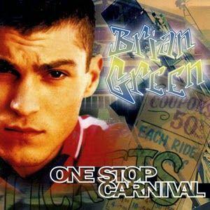 Brian Green - One Stop Carnival #BrianGreen, #OneStopCarnival