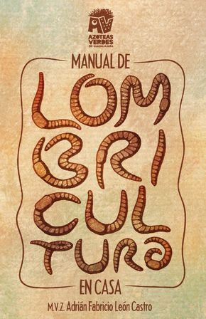 Manual de lombricultura en casa | PDF Flipbook