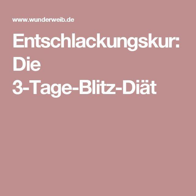 Entschlackungskur: Die 3-Tage-Blitz-Diät Mehr zum Abnehmen gibt es auf interessante-dinge.de