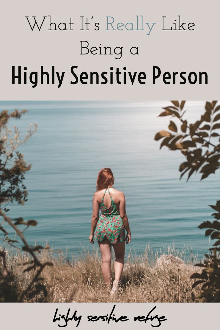 What It's Really Like Being a Highly Sensitive Person