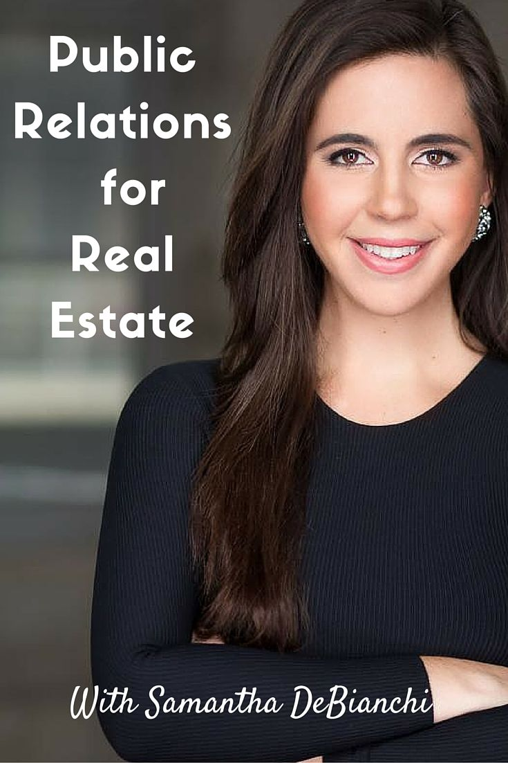 Samantha DeBianchi and Public Relations for Real Estate98 Buck Social