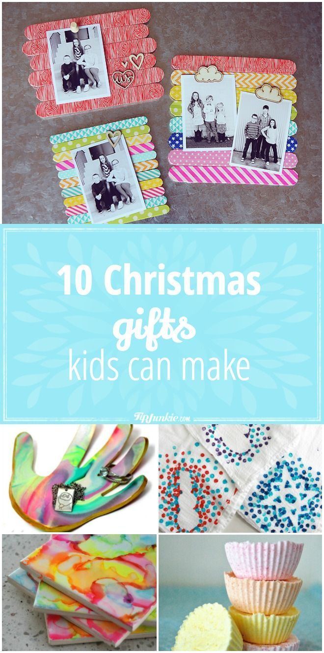 10 Christmas Gifts Kids Can Make | Kid\'s Crafts + Activities ...