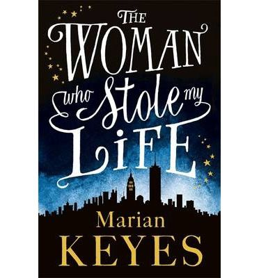 The Woman who Stole my Life by #Marian #Keyes #contemporary #fiction #book
