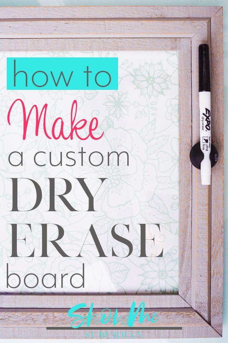 How To Make A Cute Custom Dry Erase Board Diy Dry Erase Board Dry Erase Board Diy Calendar