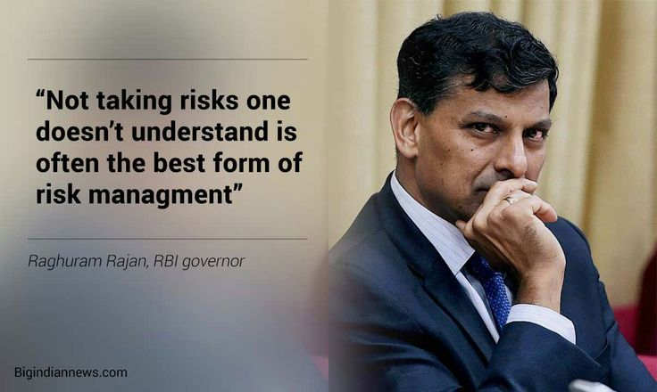 Not taking #risks one doesn't understand is the best form of #riskmanagement #rbi #raghuramrajan #india