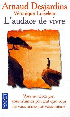 L'audace De Vivre de Arnaud Desjardins - Livre Neuf Occasion