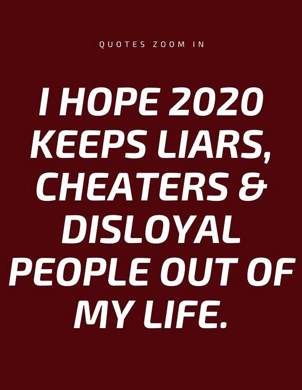 New Year Life Quotes People 2020 I Hope 2020 Keeps Liars