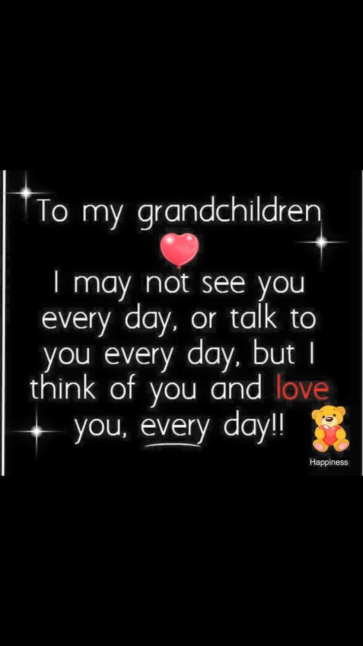 Quote Family I Love You Quotes Quotes Quotes Families Grandchildren Grandkids Life Grandparents Wise Words