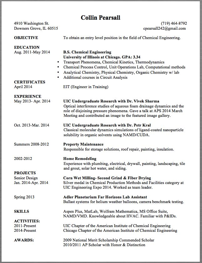 Chemical Engineering Resume Sample Collin Pearsall 4910 Washington St.                                                                                                            (719) 464-8792 Downers Grove, IL 60515