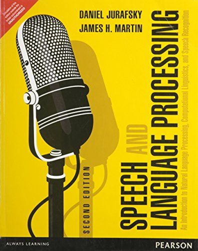 Speech and Language Processing An Introduction to Natural Language Processing, Computational Linguistics, and Speech Recognition - http://www.books-howto.com/speech-and-language-processing-an-introduction-to-natural-language-processing-computational-linguistics-and-speech-recognition/