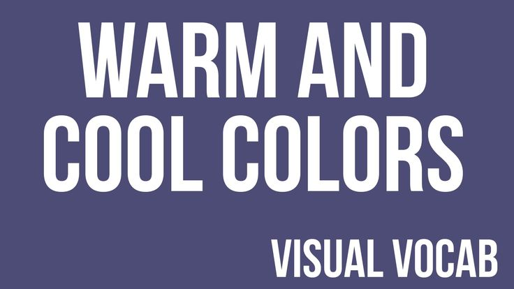 Warm and Cool Colors defined - From Goodbye-Art Academy