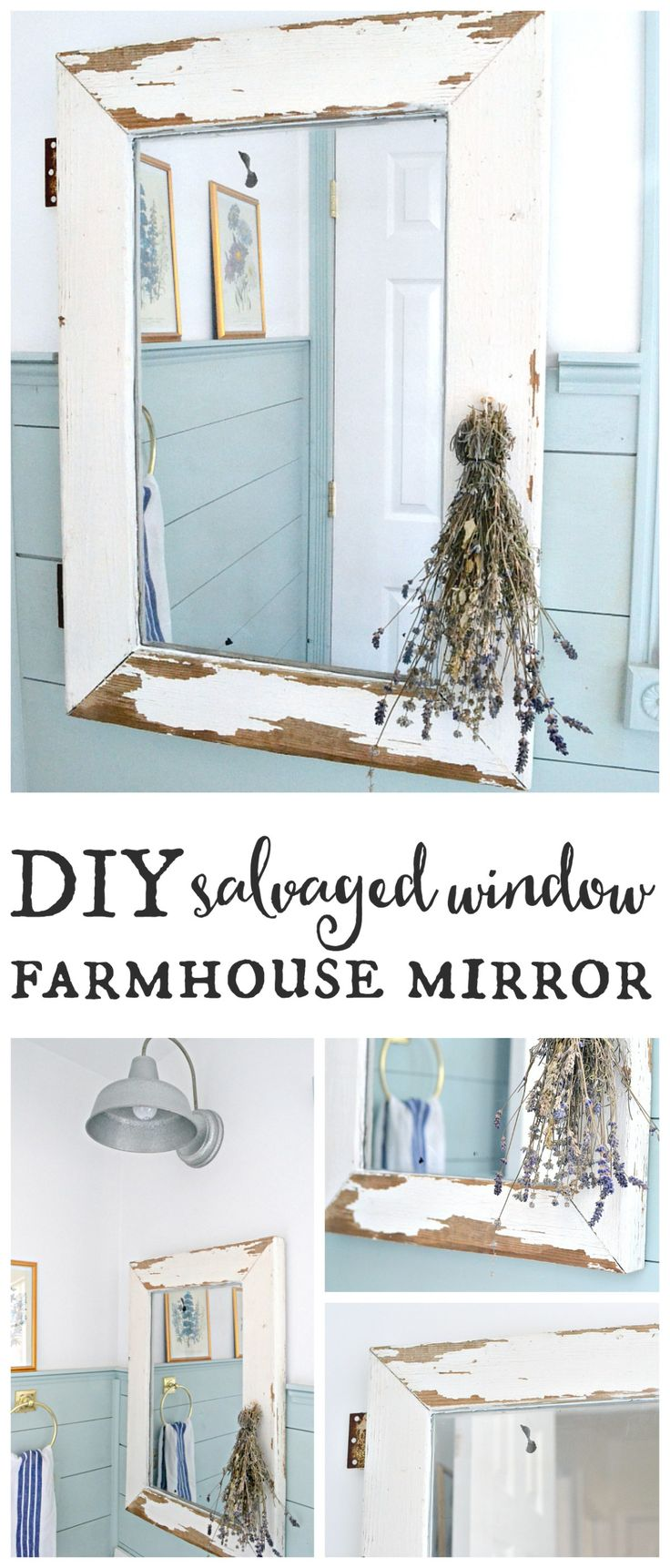 Salvaged window farmhouse mirror. Turn a salvaged window into a farmhouse…