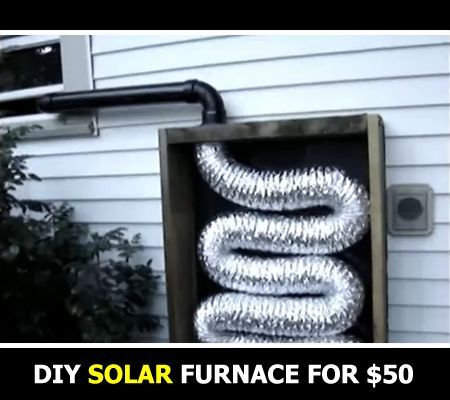 DIY Homemade Solar Furnace -- Solar energy is free, and is always begging us to make use of it. Here is another great way you could make use of solar in your house. Why not build this diy homemade solar furnace to help heat your home this winter.  Most of the materials for this project can be re-purposed or picked up at dump yards. The reminder should not cost you more than $50 at your local hardware store.