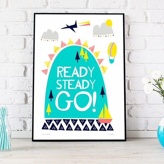 """Children's or Nursery Printable Art print """"Ready Steady Go!"""" Bright, Cheery and Modern Instant Download poster from Sam Osborne at www.printablez.ca"""