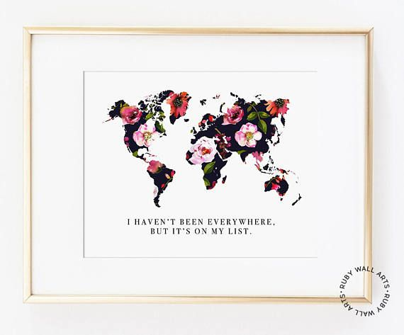 I haven't been everywhere but it's on my list, printable, black floral, world map, adventure, travel, quotes, motivational