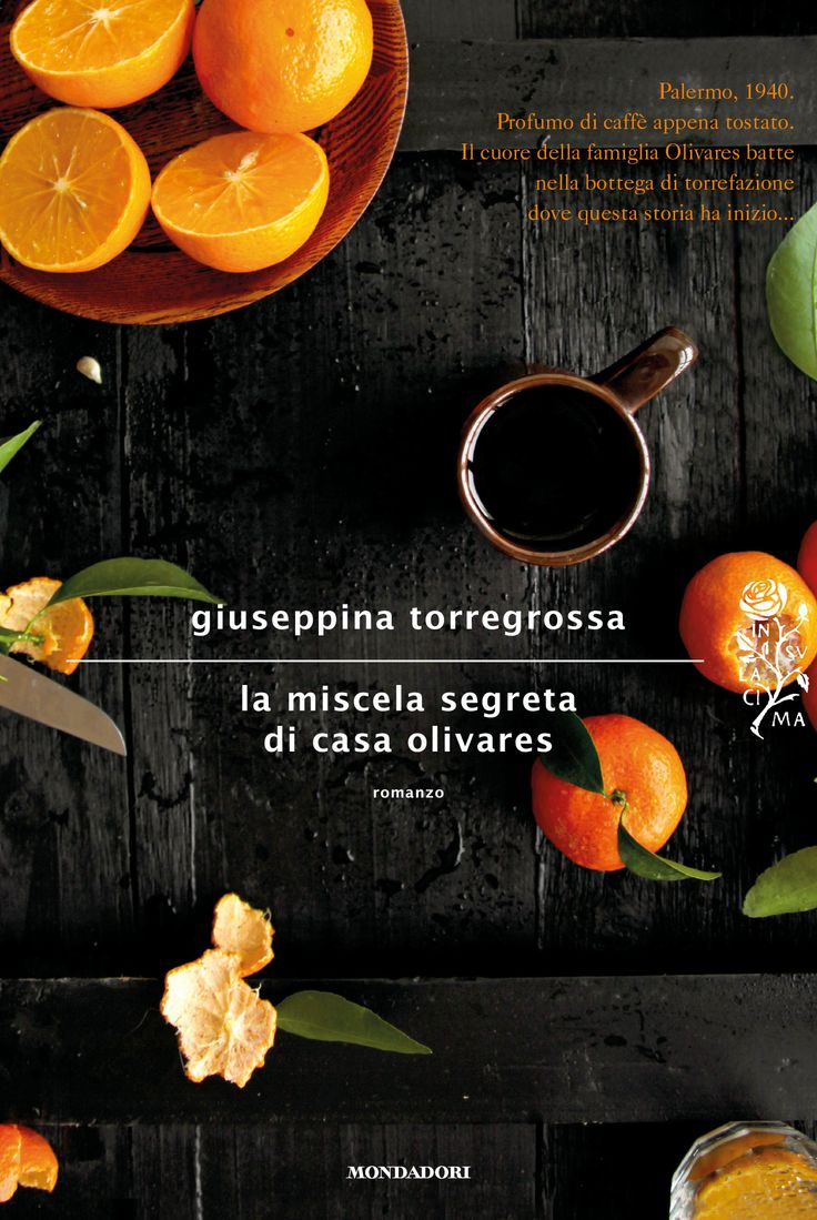 Giuseppina Torregrossa, La miscela segreta di casa olivares