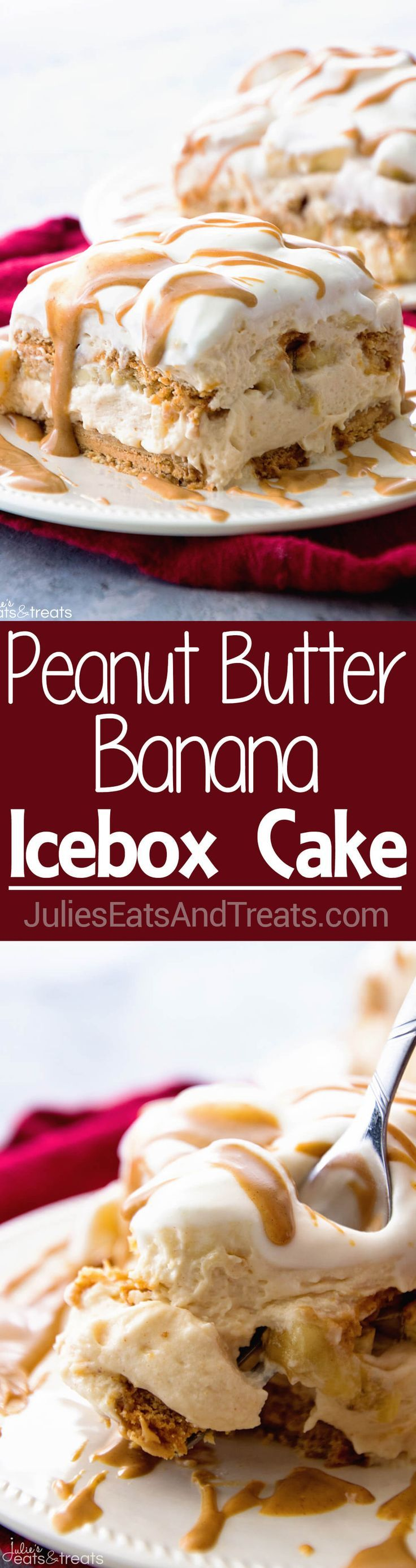 Peanut Butter and Banana Icebox Cake ~ Homemade Light & Fluffy Peanut Butter Mousse Layered with Peanut Butter Cookies and…