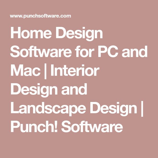 Home Design Software for PC and Mac | Interior Design and Landscape Design | Punch! Software