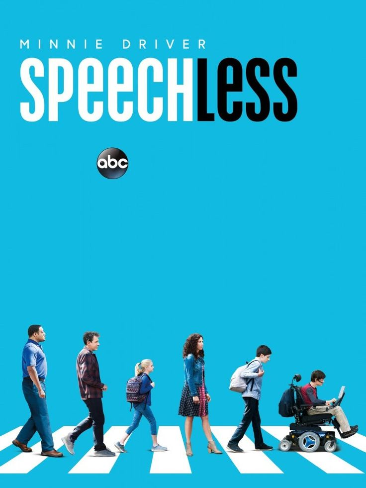 """Speechless"" - (ABC- September 21, 2016) American TV comedy show - 2016 - A family with a special-needs child is good at dealing with the challenges it faces and excellent at creating new ones.  Stars: Lukita Maxwell, Becki Dennis, Robert James Watkins"