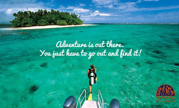 Adventure is out there. You just have to go out and find it! #sinaleireefresort&spa #samoa #adventure #quote #island
