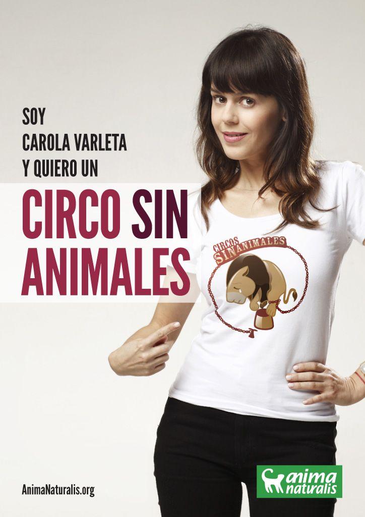 Carola Varleta apoya campaña Circo sin animales :: AnimaNaturalis