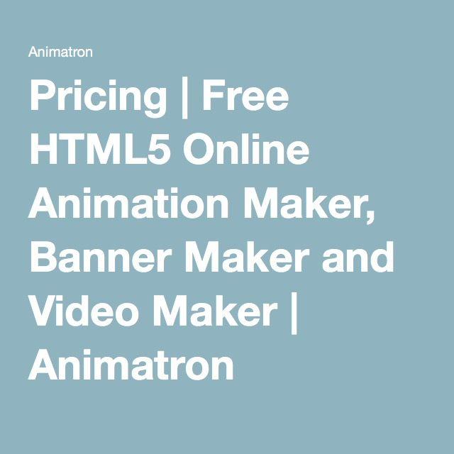 Pricing   Free HTML5 Online Animation Maker, Banner Maker and Video Maker   Animatron