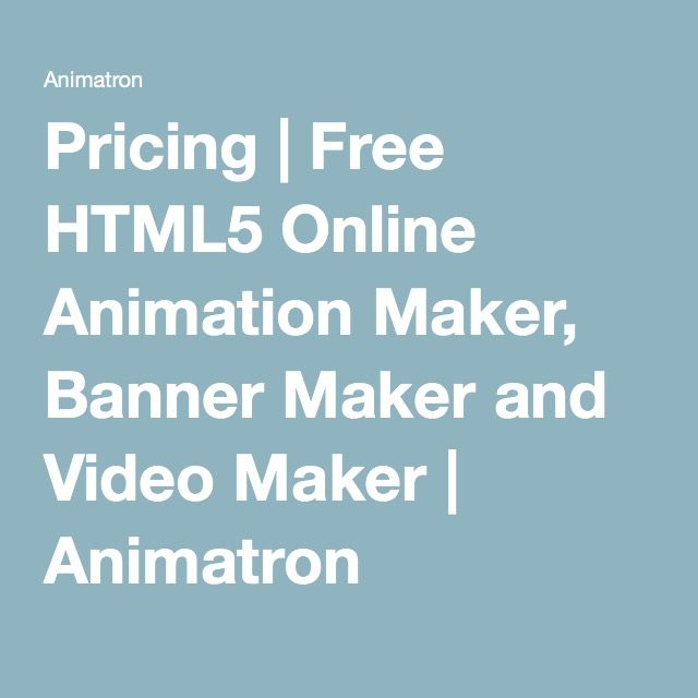 Pricing | Free HTML5 Online Animation Maker, Banner Maker and Video Maker | Animatron