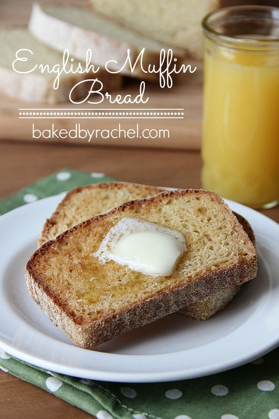 English Muffin Bread. Tastes just like an English muffin, only better! Recipe from @bakedbyrachel