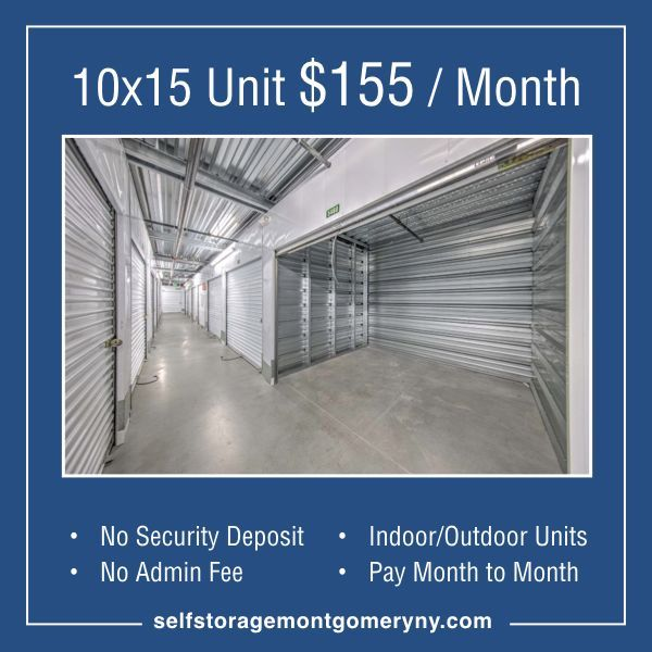 10x15 Unit 155 Month Selfstorage Montgomery Ny Self Storage Has No Security Deposit No Admin Fee And You Can Pay Mon Self Storage The Unit Indoor Outdoor