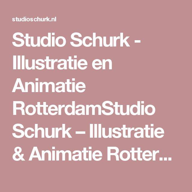 Studio Schurk - Illustratie en Animatie RotterdamStudio Schurk – Illustratie & Animatie Rotterdam | – Illustratie, Animatie en Grafisch ontwerp!