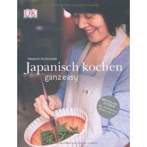 Japanisch kochen ganz easy: Harumi Kurihara
