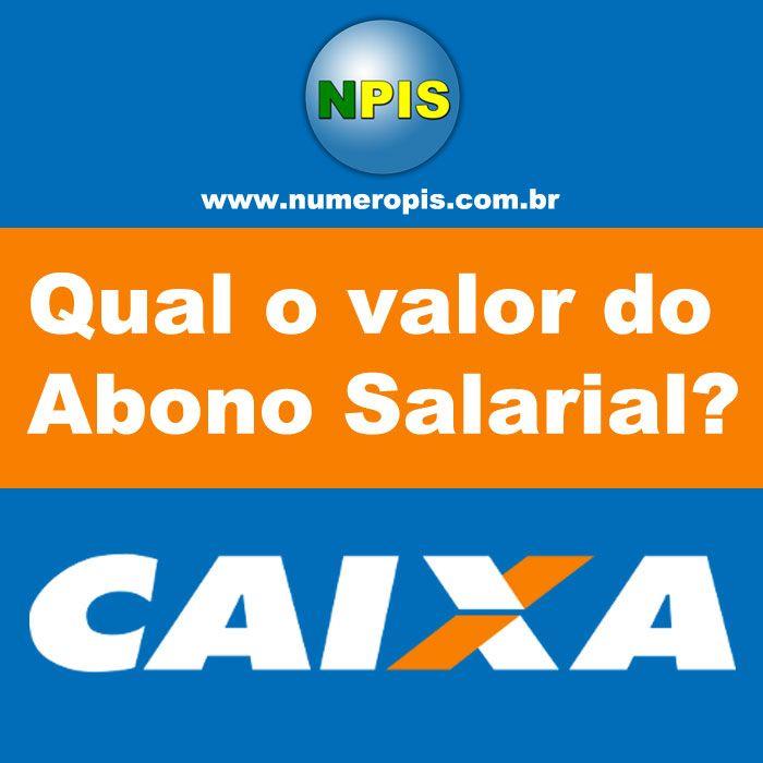 Qual o valor do Abono Salarial http://numeropis.com.br/qual-o-valor-abono-salarial/