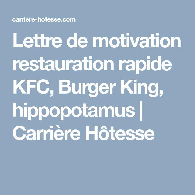 Lettre De Motivation Restauration Rapide Kfc Burger King Hippopotamus Carriere H Lettre De Motivation Restauration Lettre De Motivation Restauration Rapide