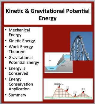 "This 2-3 Day Kinetic & Gravitational Potential Energy lesson package begins by introducing Mechanical Energy (Kinetic + Gravitational Potential Energy), Work-Energy Theorem and how Energy is Conserved. Within the lesson there are many opportunities for students to test their knowledge through ""Check Your Understanding"" slides with the teacher version containing the answers (these are generally problem-based questions like they would see on a test or quiz). The package also contains my…"