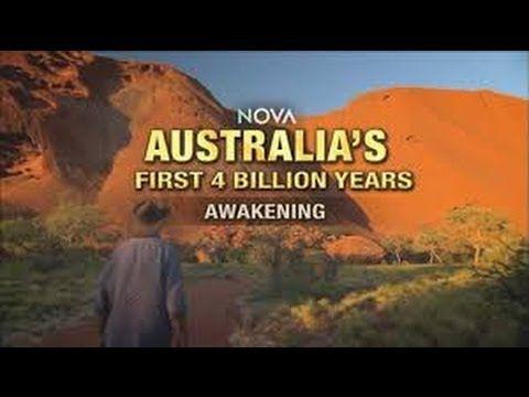 Australia's first 4 Billion years Awakening NOVA 1/4