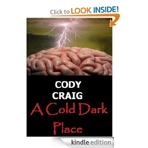 If you like Horror Cody Craigs latest book will do it for you  .Well worth the read!