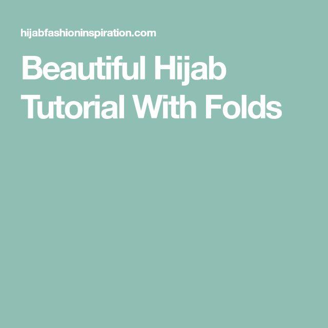 Beautiful Hijab Tutorial With Folds