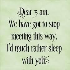 wide awake... damn insomnia