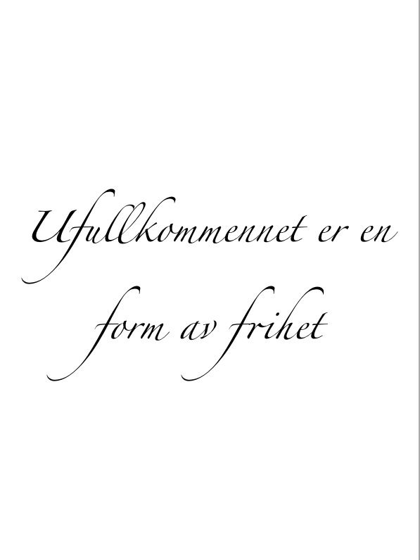 Tattoo quote- imperfection is a form of freedom (Norwegian) my heritage, side rib tattoo