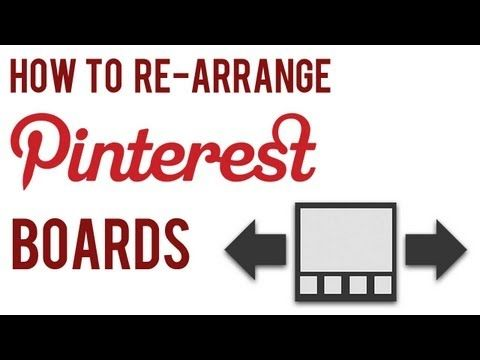▶ How to Re-arrange Pinterest Boards for Business Marketing | Pinterest Marketing Tips - YouTube
