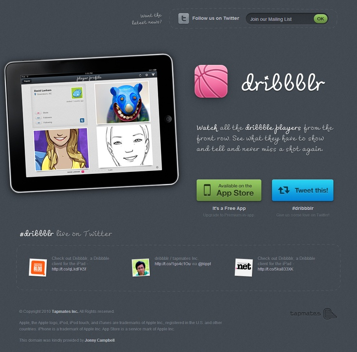 dribblr's subscription form  http://www.tapmates.com/dribbblr/