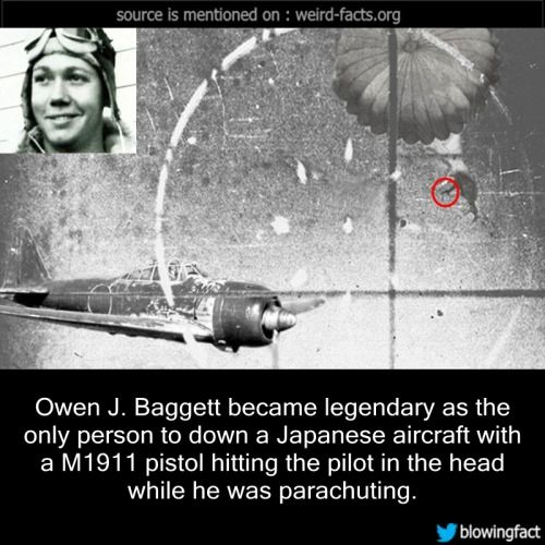 Owen J. Baggett became legendary as the only person to down a Japanese aircraft with a M1911 pistol hitting the pilot in the head while he was parachuting. source image via tacairnet controversialtimes