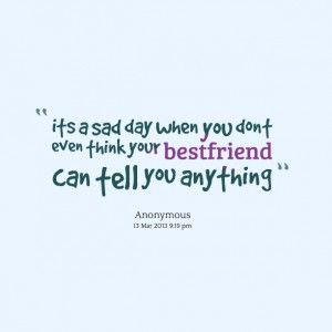 Quotes Picture Its A Sad Day When You Dont Even Think Your